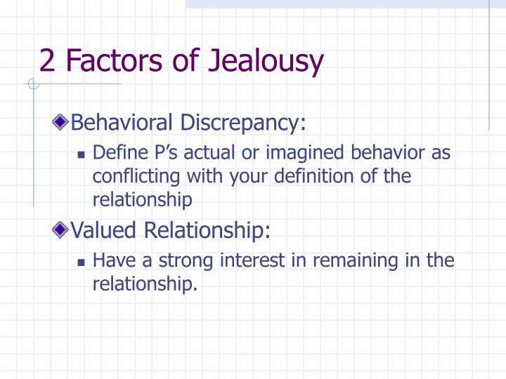 2 Factors of Jealousy