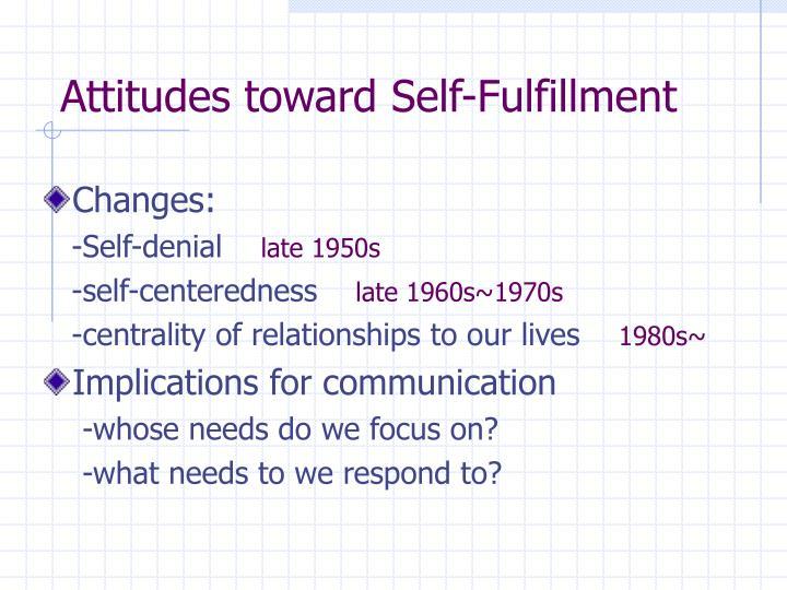 Attitudes toward Self-Fulfillment