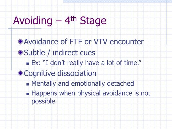 Avoiding – 4