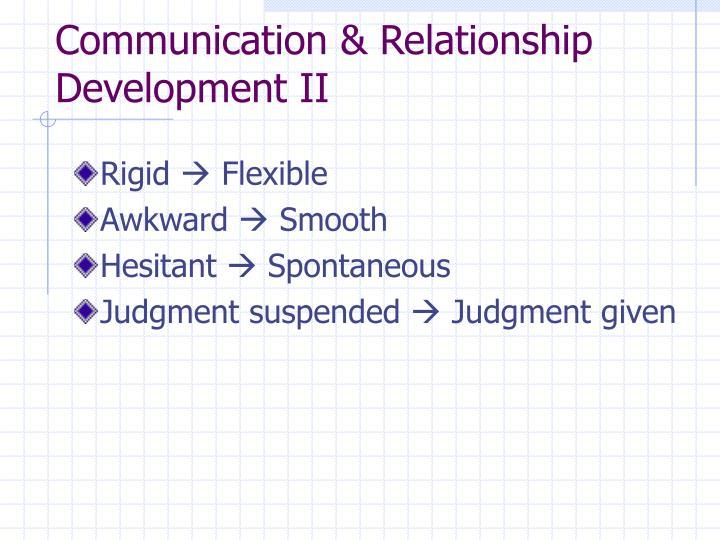 Communication & Relationship Development II