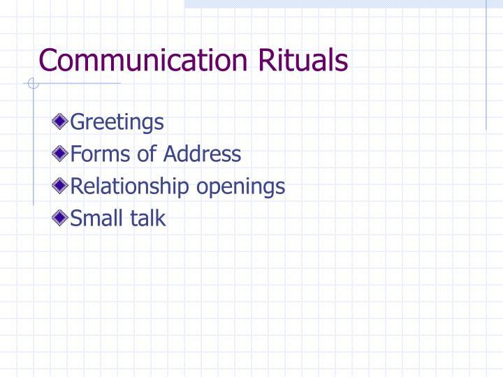 Communication Rituals