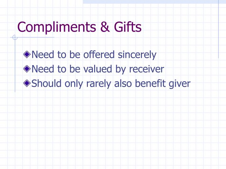 Compliments & Gifts