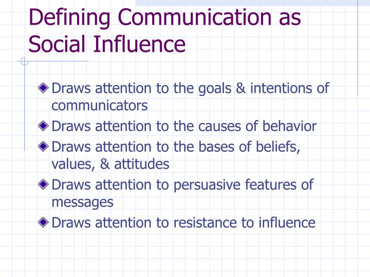 Defining Communication as Social Influence
