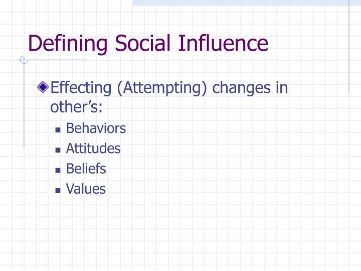 Defining Social Influence