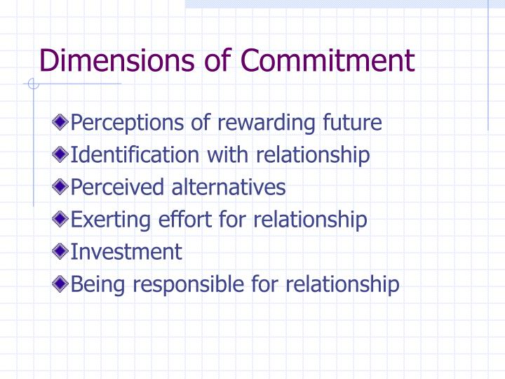 Dimensions of Commitment