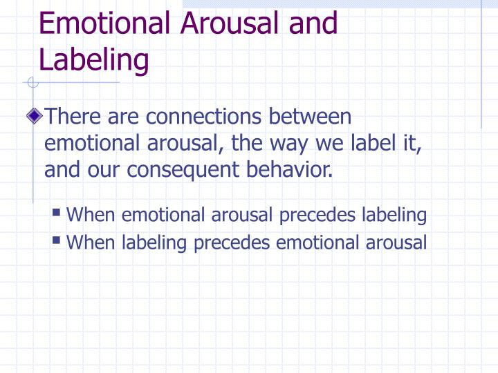 Emotional Arousal and Labeling