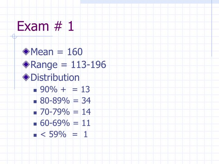 Exam # 1