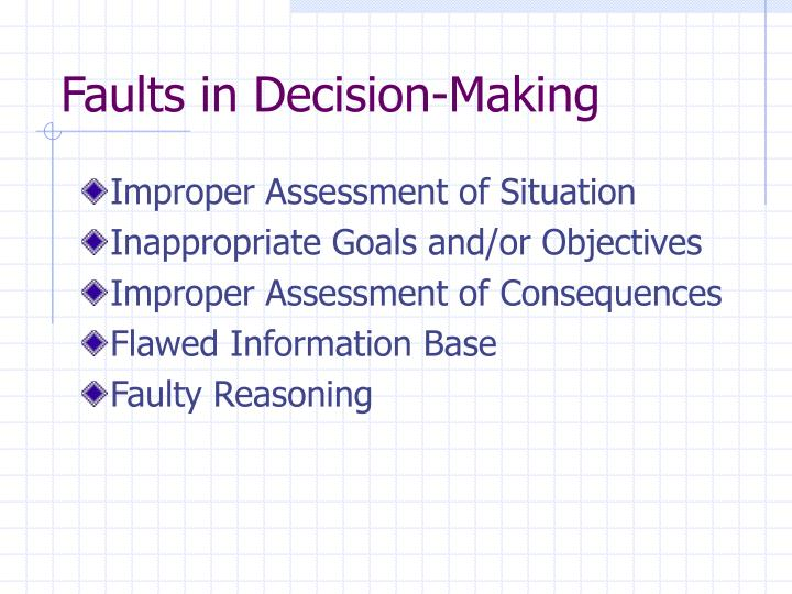 Faults in Decision-Making