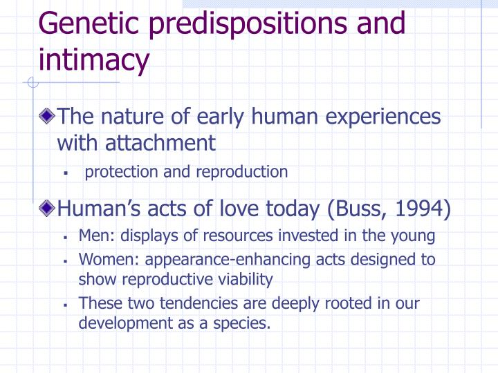 Genetic predispositions and intimacy