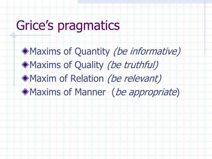 Grice's pragmatics