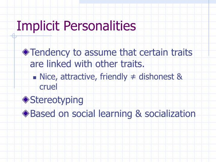 Implicit Personalities