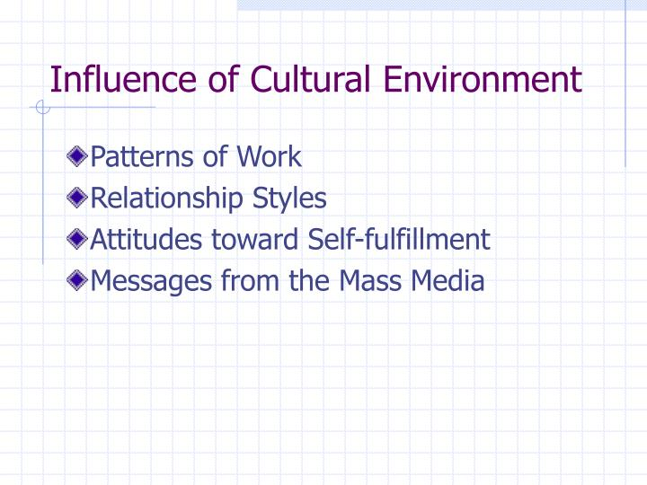 Influence of Cultural Environment