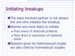 initiating breakups