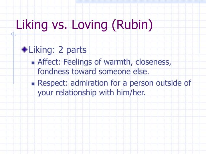 Liking vs. Loving (Rubin)