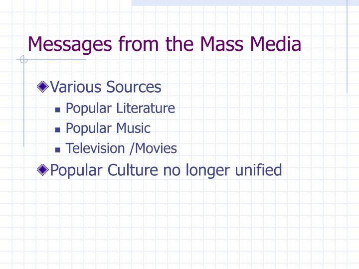 Messages from the Mass Media