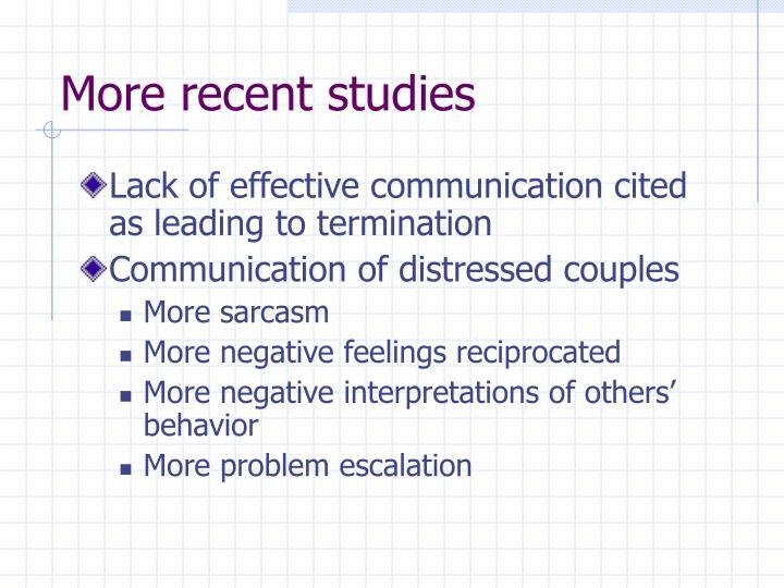 More recent studies