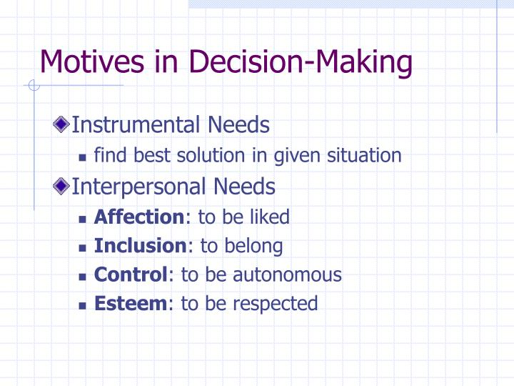 Motives in Decision-Making