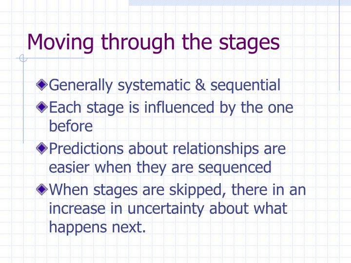 Moving through the stages