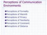 perceptions of communication environments