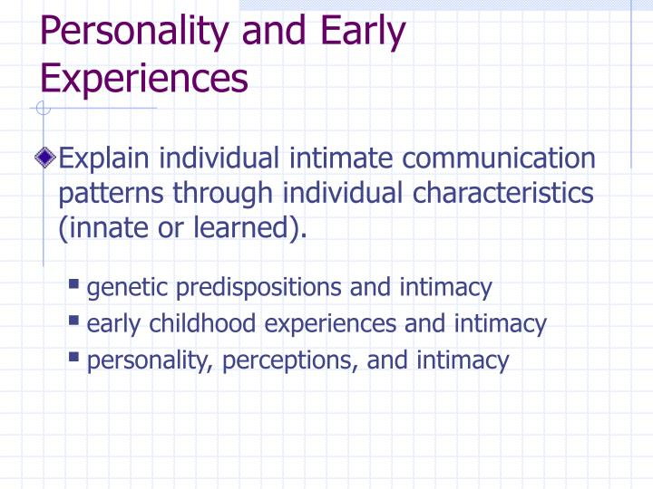 Personality and Early Experiences