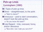 pick up lines cunningham 1989