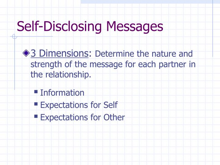 Self-Disclosing Messages