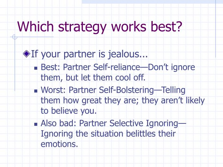 Which strategy works best?