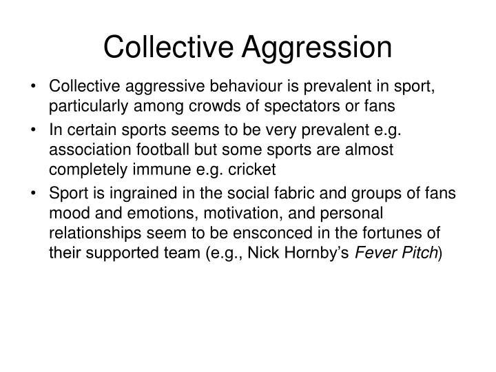 Collective Aggression