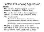 factors influencing aggression4