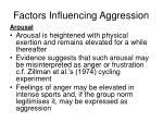 factors influencing aggression7