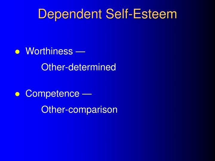 Dependent Self-Esteem