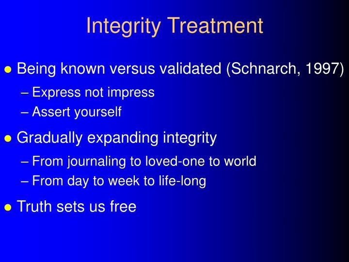 Integrity Treatment