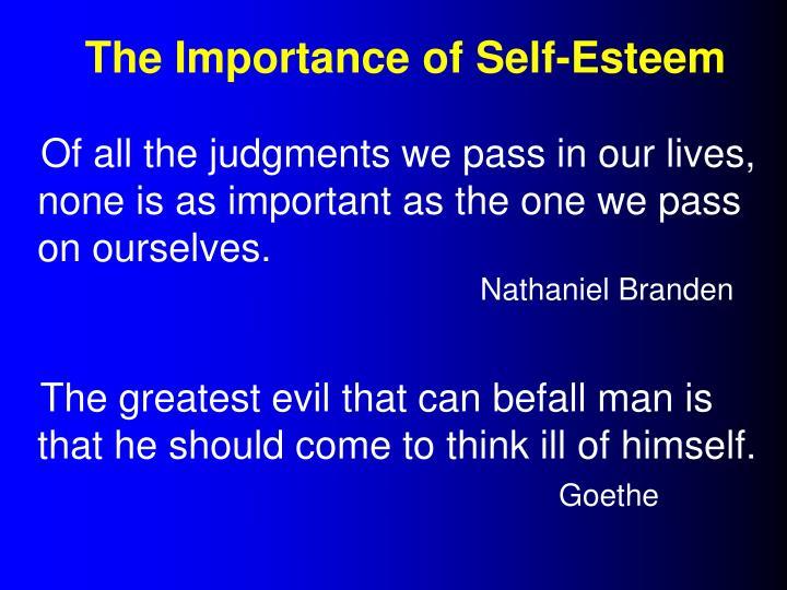 The Importance of Self-Esteem