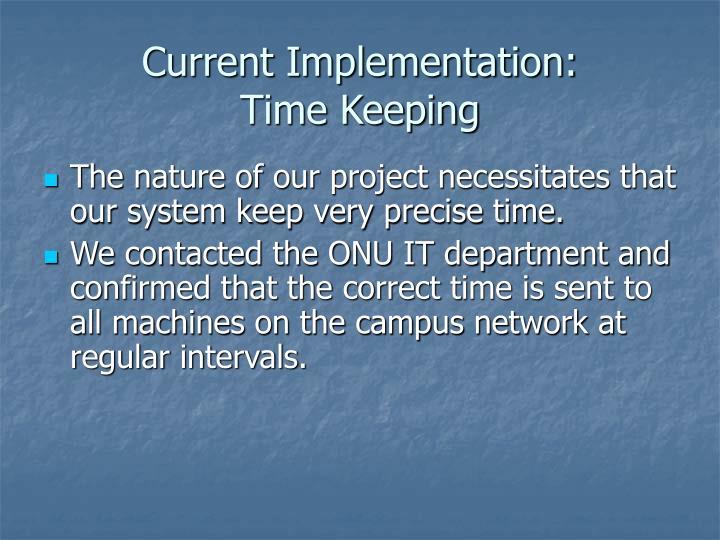 Current Implementation: