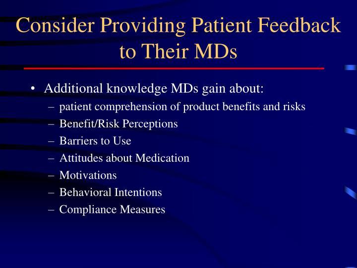 Consider Providing Patient Feedback