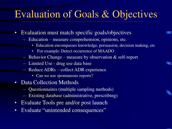 Evaluation of Goals & Objectives