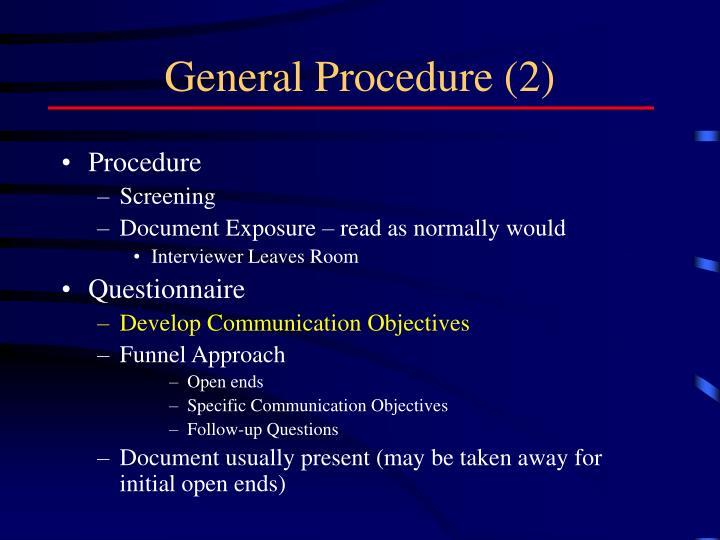 General Procedure (2)