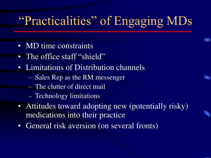 """""""Practicalities"""" of Engaging MDs"""