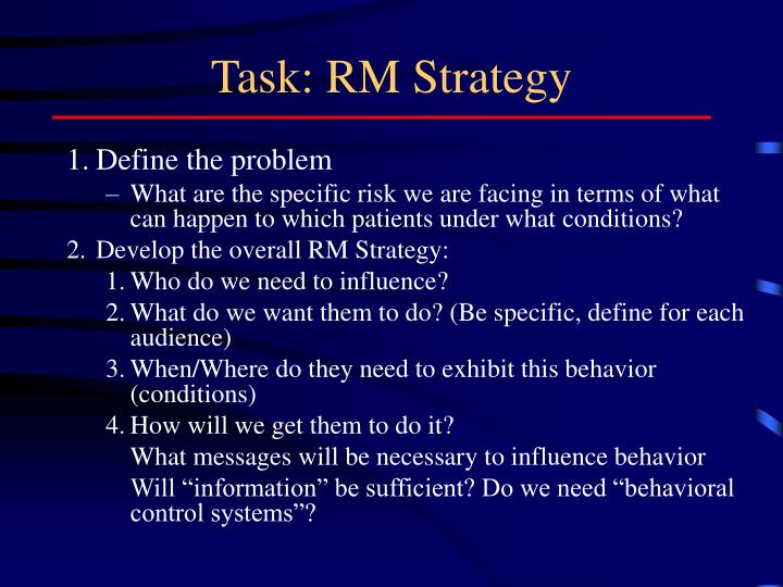 Task: RM Strategy