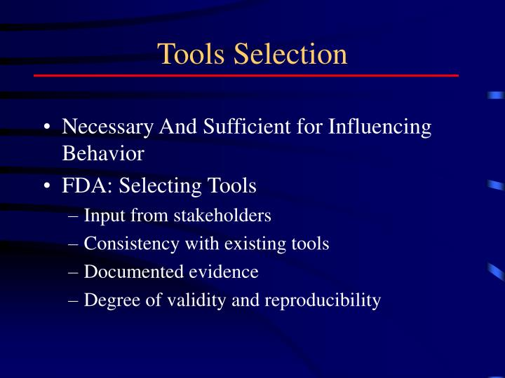 Tools Selection