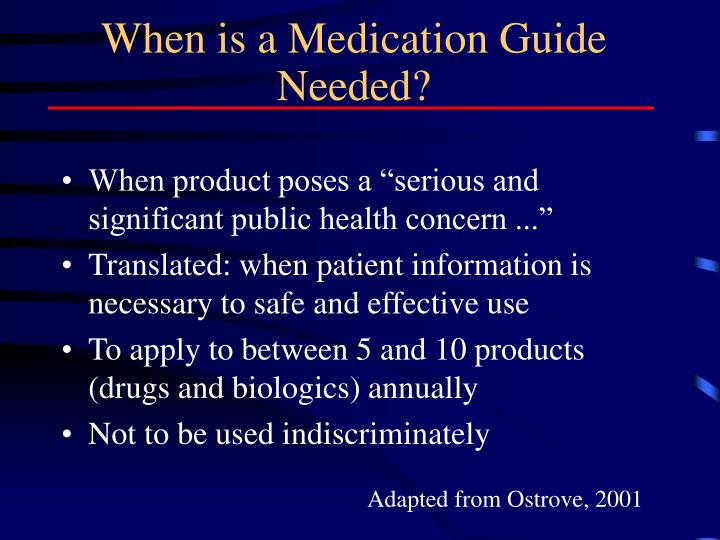 When is a Medication Guide Needed?