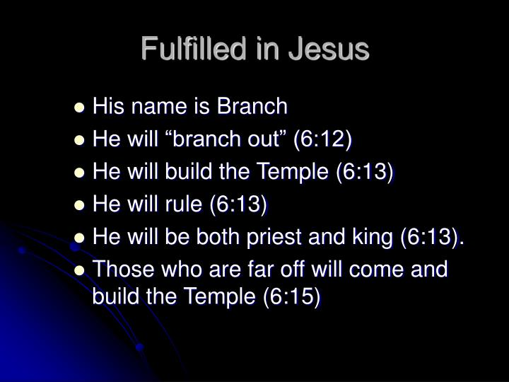 Fulfilled in Jesus