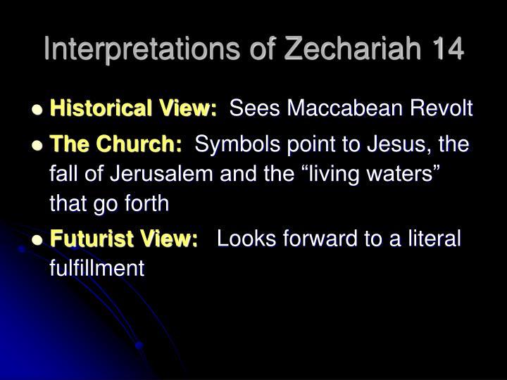 Interpretations of Zechariah 14