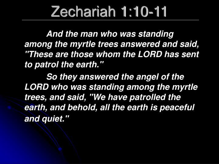 Zechariah 1:10-11