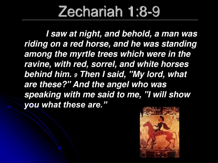 Zechariah 1:8-9