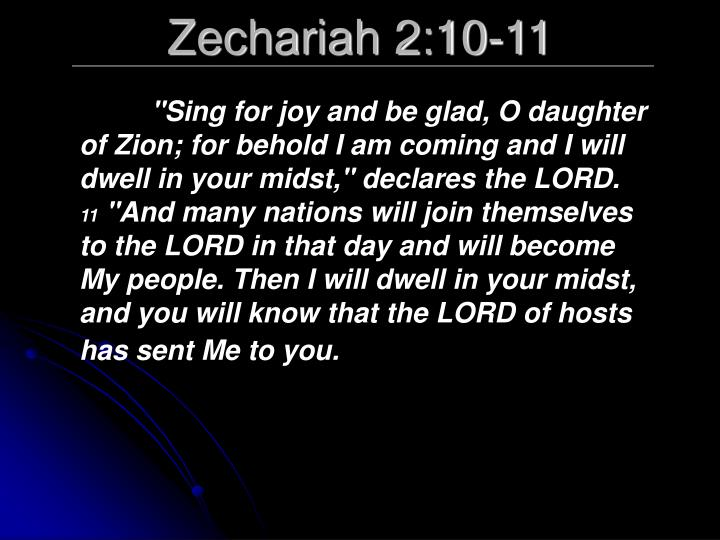 Zechariah 2:10-11