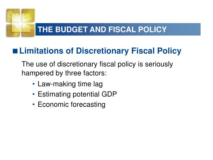 THE BUDGET AND FISCAL POLICY