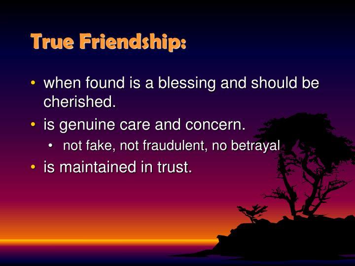 True Friendship: