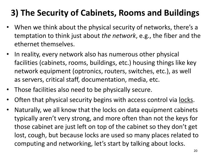 3) The Security of Cabinets, Rooms and Buildings