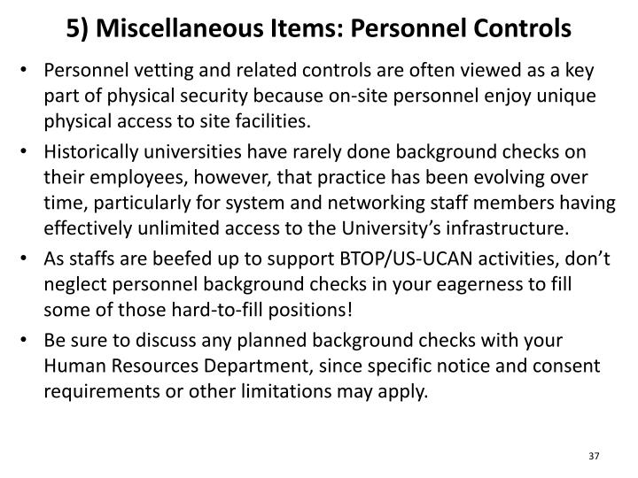 5) Miscellaneous Items: Personnel Controls